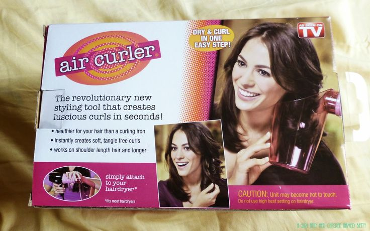 A girl and her chicken named Betty: As seen on tv Air Curler review