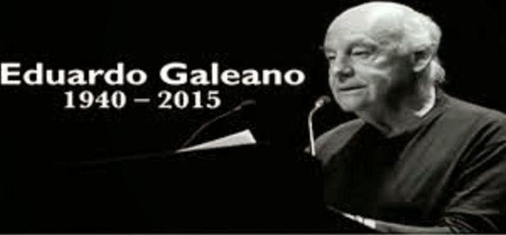 EDUARDO GALEANO (ALGUNAS OBRAS QUE PUEDES DESCARGAR EN FORMATO PDF)