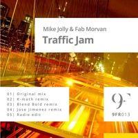 Mike Jolly & Fab Morvan - Traffic Jam (Jose Jimenez Remix) Promo by djjosejimenez on SoundCloud