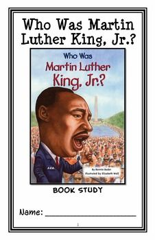 Who Was Martin Luther King, Jr.? (Bonnie Bader) Book Study / Comprehension * Follows Common Core Standards *  This 34-page booklet-style Book Study is designed to follow students throughout the entire book.  The questions are based on reading comprehension, strategies and skills. The book study is designed to be enjoyable and keep the students engaged.