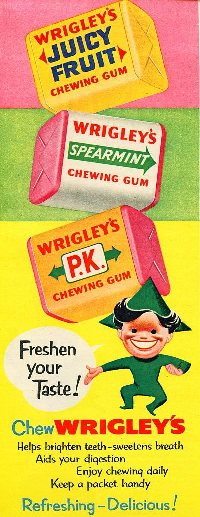 "Vintage Wrigley's Chewing Gum ad from 1954: ""Freshen your taste! Chew Wrigley's."" ... ""Helps brighten teeth - sweetens breath. Aids your digestion. Enjoy chewing daily. Keep a packet handy. Refreshing - Delicious!"""