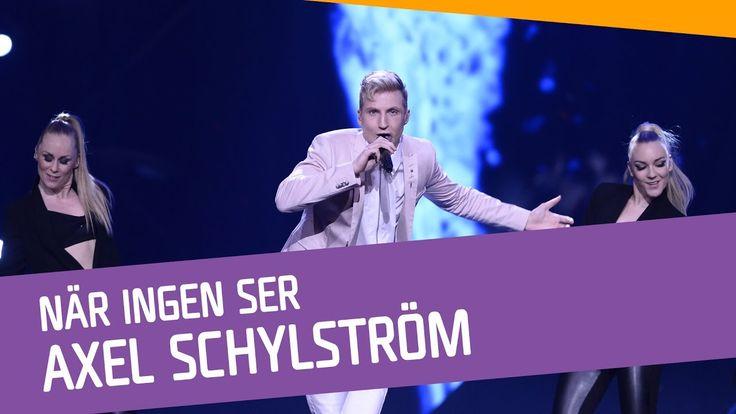 Axel Schylström–När Ingen Ser.  Of course i like his song. But i prefer Lisa
