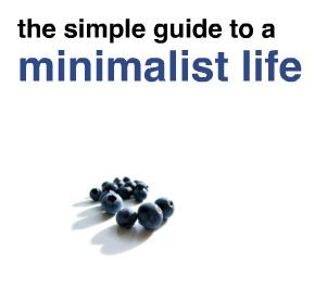 Living Minimalist Lifestyle Tips