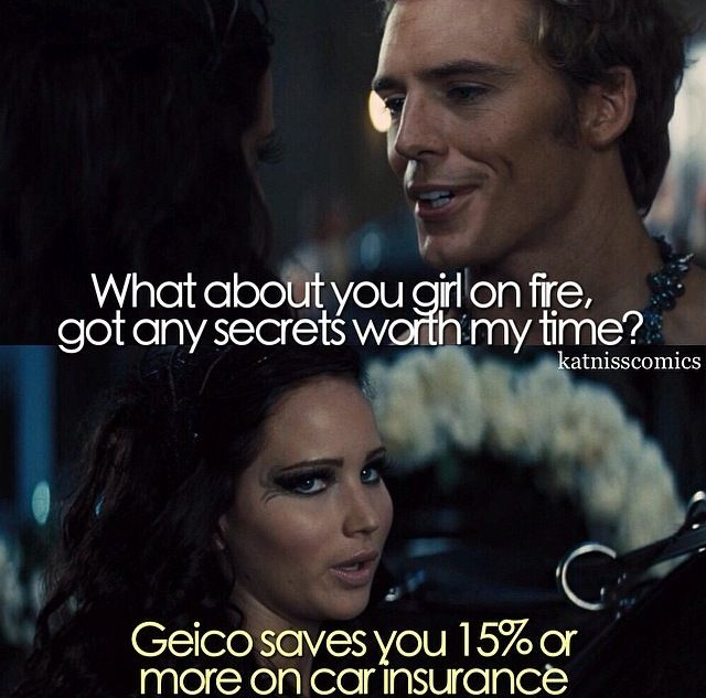 """Finnick: """"Everybody knows that. Did you know President Snow wears rose perfume to cover the scent of blood blisters inside his mouth?"""" *Geico music and name*"""