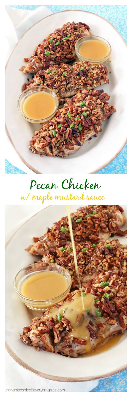 Deliciously easy pecan coated chicken with a sweet and tangy maple mustard sauce. | cinnamonspiceandeverythingnice.com