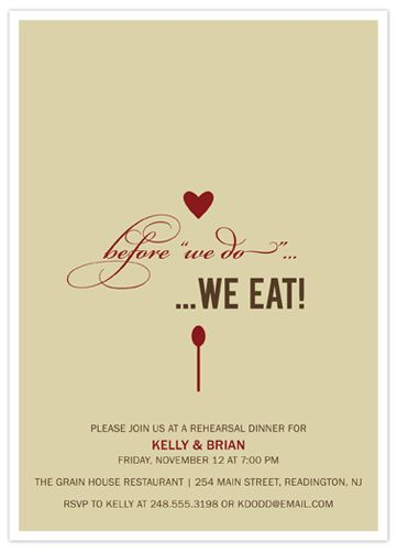 Great rehearsal invite. Fire & Ice Restaurant would love to cater your rehearsal dinner in one of our private dinning rooms!