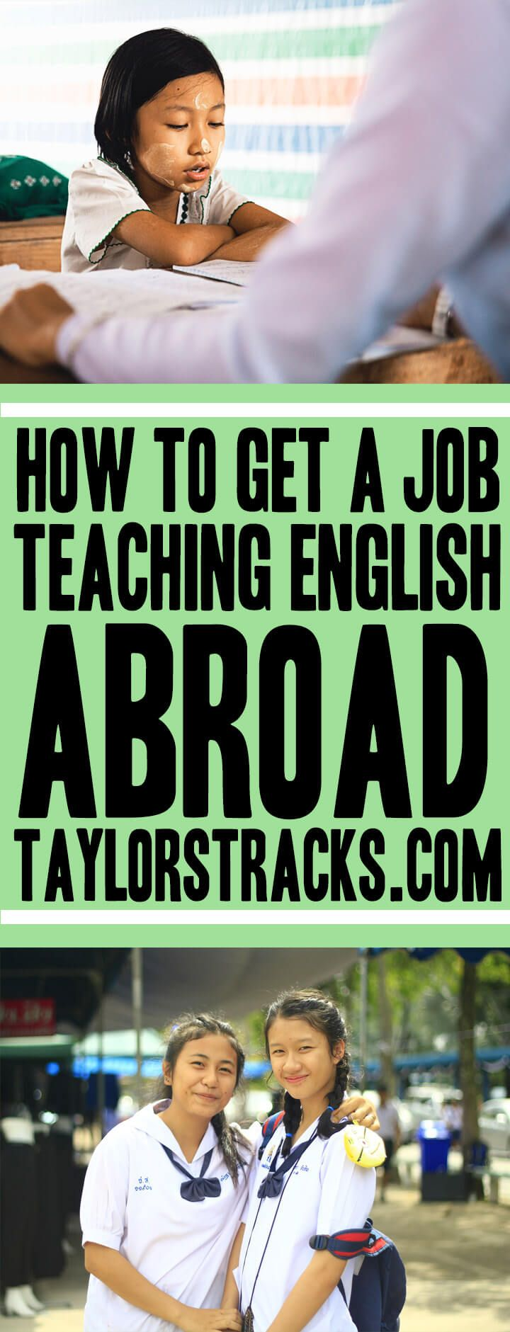 How-to-Get-a-Job-Teaching-English-Abroad-www.taylorstracks.com