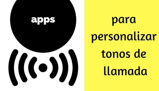 #Móviles #llamadas #tonos Las mejores apps para personalizar tonos de llamada