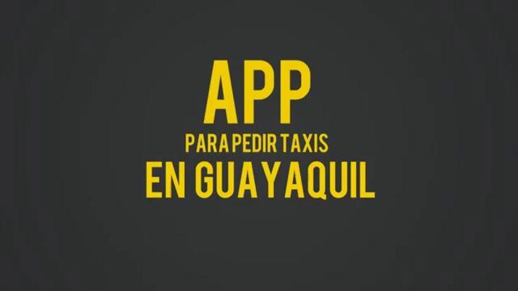 App de taxis guayaquileña
