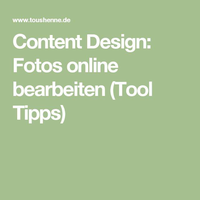 Content Design: Fotos online bearbeiten (Tool Tipps)