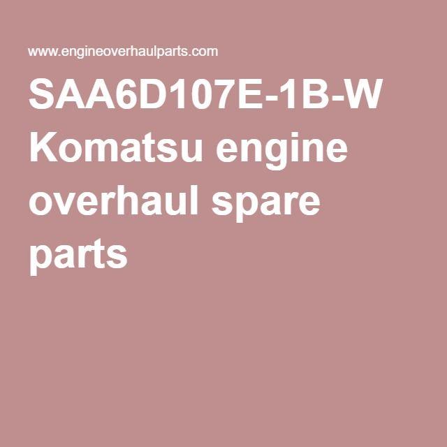 SAA6D107E-1B-W Komatsu engine overhaul spare parts