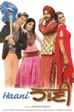 Haani (2013) [Punjabi] - Harbhajan Mann, Sarbjit Cheema, Mahreen Kaleka, Sonia Mann, Rupan Bal, Sardar Sohi, Anuj Sachdeva