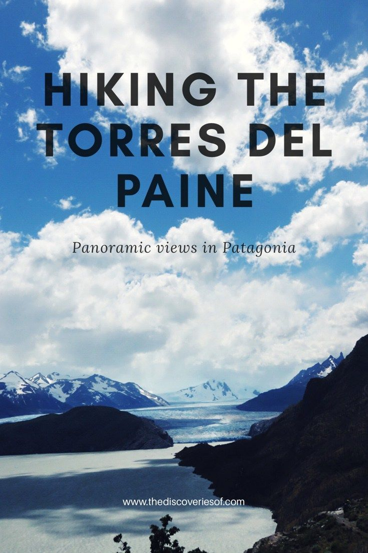 Hiking the Torres Del Paine W Trek in Chilean Patagonia Solo Travel
