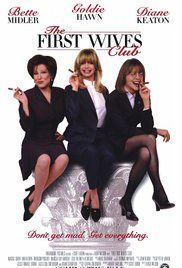 The First Wives Club (Rewatch)