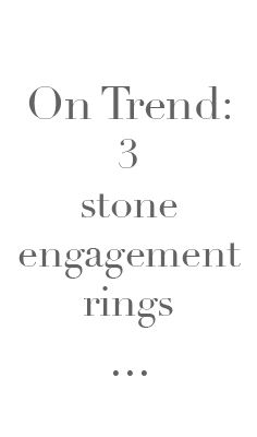 Learn why 3 stone rings are so popular!