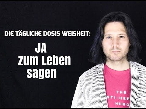 Über #Lebensbejahung : https://youtu.be/viRe8E1JZzo