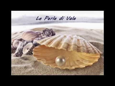 Le perle di Vale