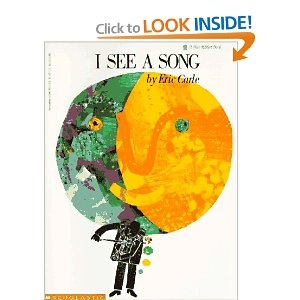 I See a Song. Wordless book, goes beautifully with Kandinsky lesson on abstract music paintings.