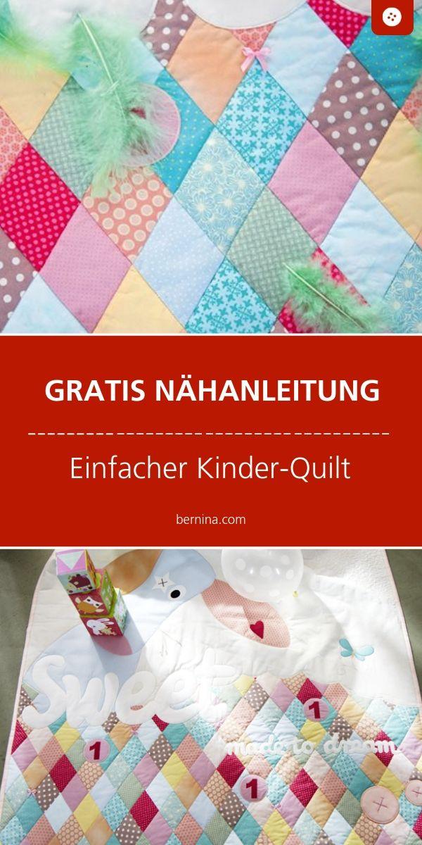 Einfache Quilt Decke Fur Kinder Nahen Quilten Bernina Anleitung