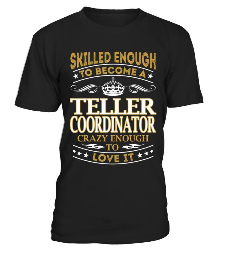 Teller Coordinator Skilled Enough Resume
