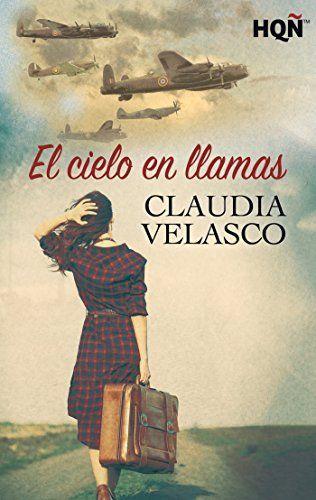 El cielo en llamas (HQÑ) de Claudia Velasco, http://www.amazon.es/dp/B015OGWTEO/ref=cm_sw_r_pi_dp_w1Ldwb0RAEE87