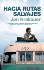 hacia rutas salvajes-jon krakauer-9788496778740