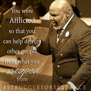 Bishop T. D Jakes quote from instagram.