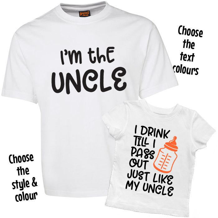 I'm the Uncle & I Drink Till I Pass Out T Shirt Set