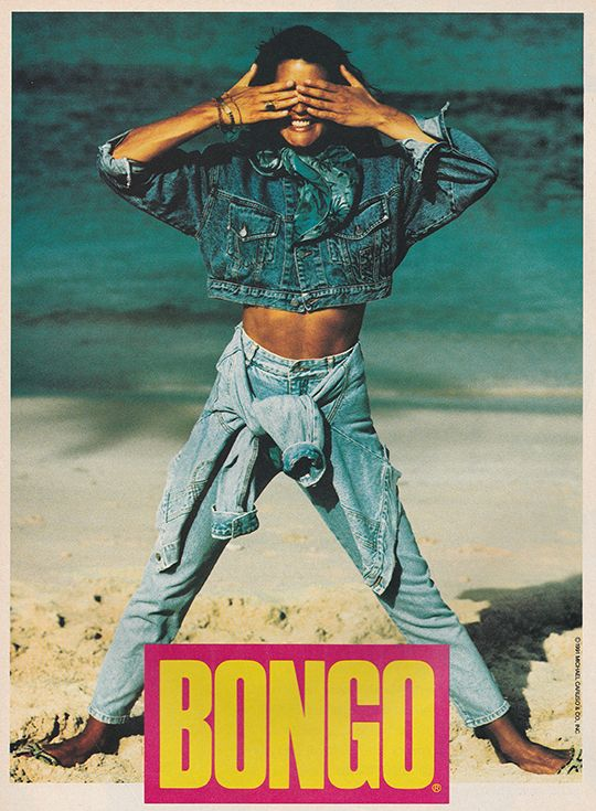 Bongo jeans ad. These weren't as cool as Guess but still considered acceptable.