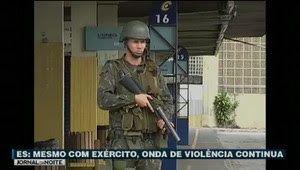 Galdino Saquarema Noticia: Onda de violência continua no Espírito Santo