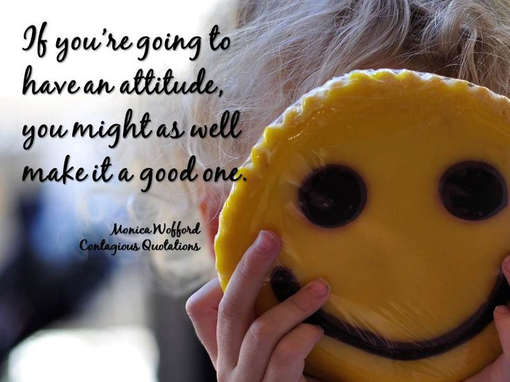 Having The Right Attitude Is Everything!