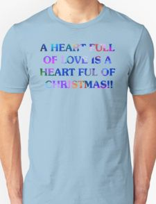 A Heart Full Of Love Is A Heart Full Of Christmas T-Shirt