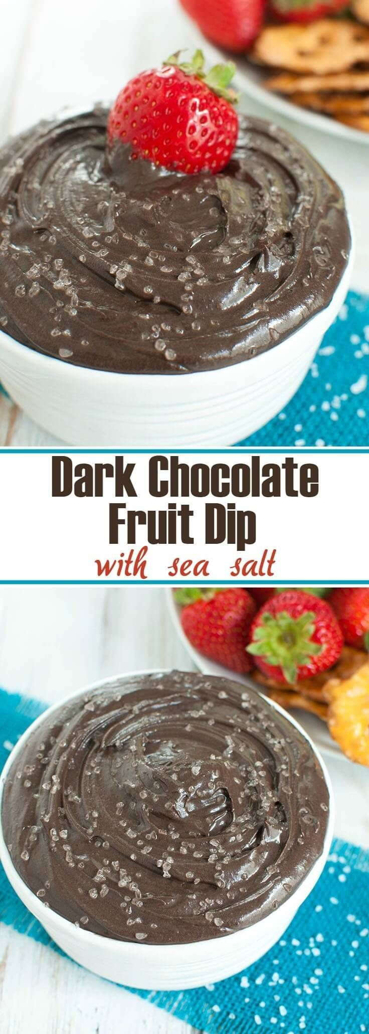 Easy 5 ingredient dessert recipe. A touch of sea salt brings out the rich chocolate in this Dark Chocolate Fruit Dip with sea salt. Great party dip with fruit, cookies or pretzels. Perfect recipe for a potluck too.