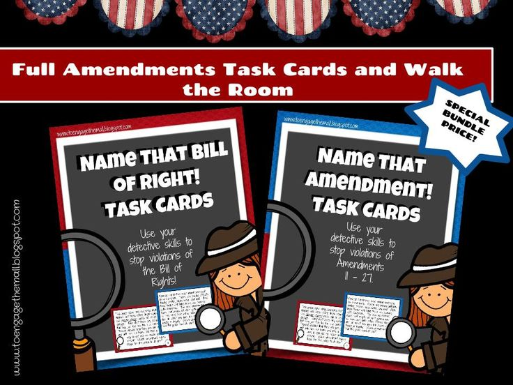 Amendment Task Cards! Once children learn about the Bill of Rights and Amendments 11 - 27, challenge them to see if they understand them! Students will be presented with: 58 contemporary problems and historical scenarios that can be solved using Amendments 1 - 27 58 Walk the Room placards Buy this bundle and you