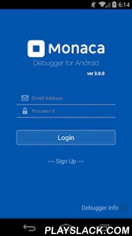 Monaca Debugger (High Perf)  Android App - playslack.com , This software is a debugger client for Monaca platform. Monaca platform is a development platform for smartphone application, provided under http://monaca.mobi/.High Performance version includes latest runtime which provides significant performance increase compared to the normal version.