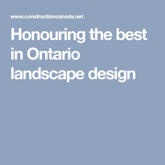 Honouring the best in Ontario landscape design