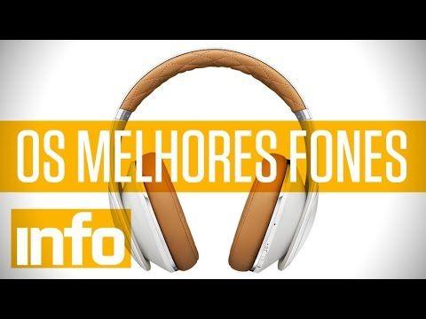 Quais são os melhores fones de ouvido sem fio?