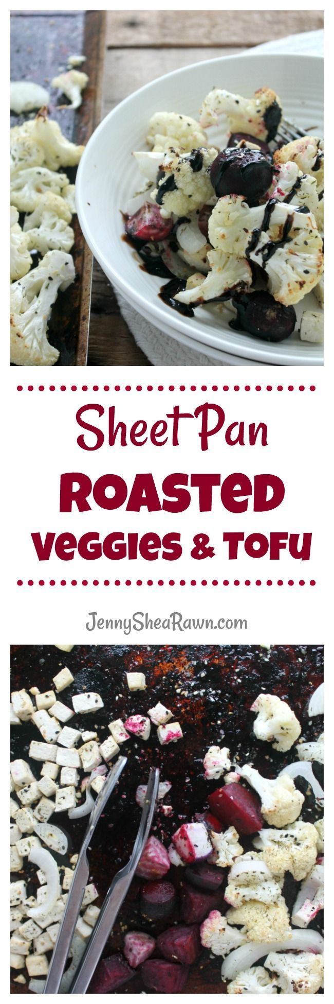 Sheet Pan Roasted Veggies & Tofu.      Roasted cauliflower, beets, onion and tofu. A quick, easy and nutrient-packed dinner that's ready in 30 minutes. There's minimal clean-up, so it's perfect for weeknights.  #RoastedVeggies #SheetPanDinners #SheetPanRecipes #HealthyFallRecipes #VegetarianRecipes #HealthySheetPanRecipes #TofuRecipes #VeganRecipes #TofuDinnerRecipes #MyCapeCodKitchen #TheRecipeReDux