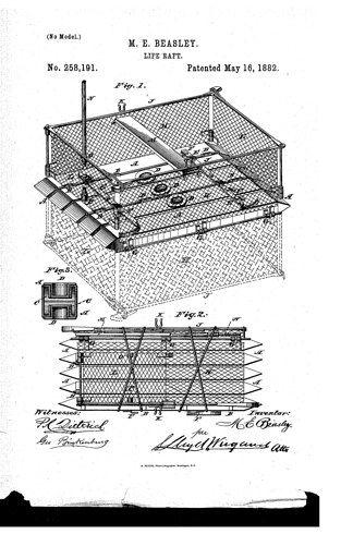 Le radeau de sauvetage Maria Beasley a inventé les radeaux de sauvetage en 1882. Elle a aussi inventé une machine pour fabriquer des tonneaux, et elle est devenue extrêmement riche.