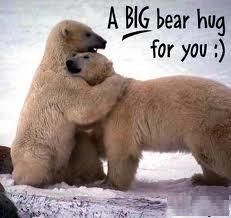 A big bear hug for you. Wish I could give you a huge one of these right now just to make you feel better