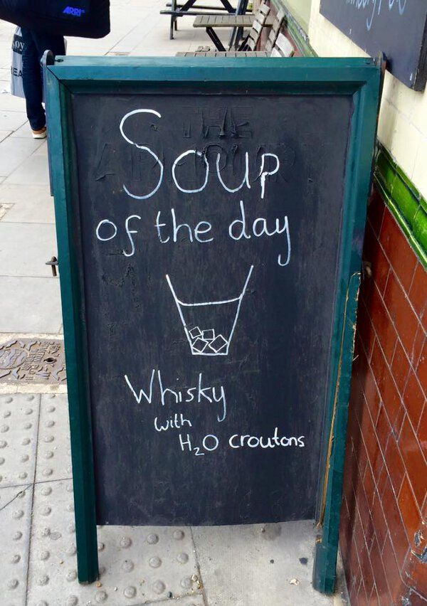 Soup of the day. Additional hilarity, because it's not Soup du Jour.