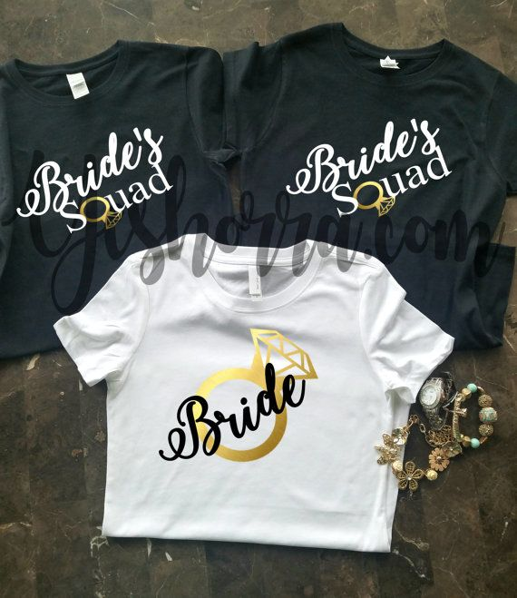 Hey, I found this really awesome Etsy listing at https://www.etsy.com/listing/466816081/bride-squad-t-shirts-bride-shirts-bridal