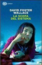 La scopa del sistema - David Foster Wallace -