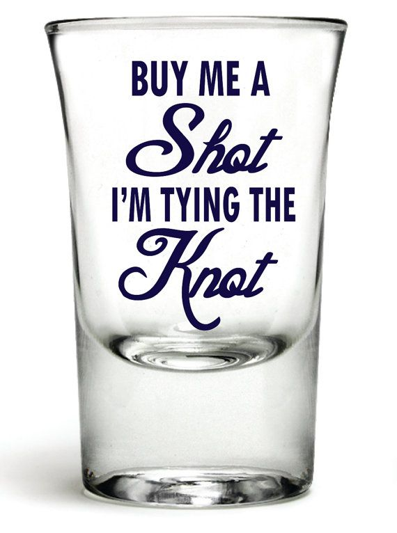Diy Vinyl Decal Shot Glass Bachelorette Party Buy A By