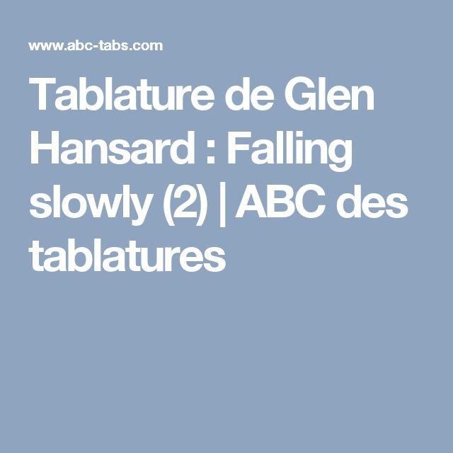 Tablature de Glen Hansard : Falling slowly (2) | ABC des tablatures