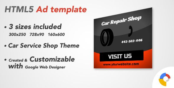 Ad HTML5 Template | Car Service Shop . HTML5 Ad Banner template is created and customizable with Google Web Designer.It provides 3 most frequently used banners sizes in the market. Check the live preview.Tip: If the Ad is not showing, please make sure to disable any Adblock plugins installed in the
