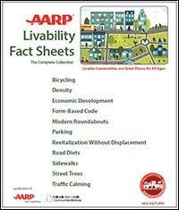 Livability Fact Sheets - AARP Livable Communities, WALC Institute - AARP