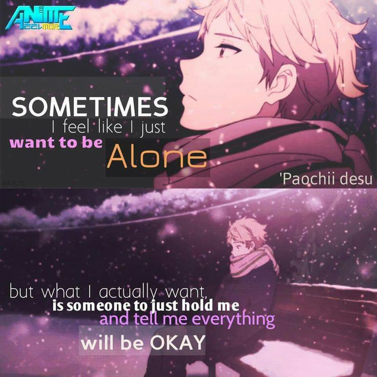 anime quote (I would like have a person who could be by my side in this moments...)