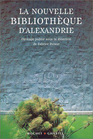 La Nouvelle Bibliothèque d'Alexandrie de Collectif http://www.amazon.fr/dp/228301901X/ref=cm_sw_r_pi_dp_PtcKwb1CRFT2A