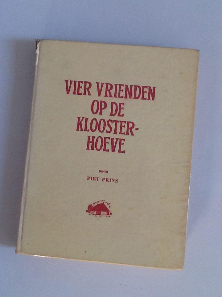 Vier vrienden op de kloosterhoeve door Piet Prins.